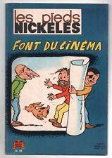 Les Pieds Nickelés n°58. Font du cinéma. PELLOS. SPE 1965. Edition originale