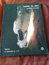 GEBEL EL-ZEIT I - LES MINES DE GALENE (EGYPTE, IIe MILLENAIRE AV. J.-C.)