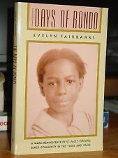 The Days Of Rondo, Memoir Life Black Neighborhood St. Paul Minnesota 1930's-40's