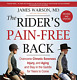 Warson James M.D./ Hendrick...-The Rider`S Pain-Free Back BOOK NEW