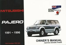Mitsubishi Pajero 1991-1996 MK2 Owners Handbook by JPNZ International Ltd