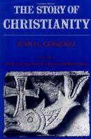 Story Of Christianity Volume 1 by Justo L Gonzalez