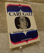 ITALO TERZOLI ENRICO VAIME IL CARUGATI FABBRI 1973 COLLANA TEST  1 GINO BRAMIERI