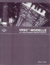 HARLEY Werkstatthandbuch 2011 VRSCF VRSCDX DEUTSCH OVP
