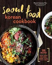 SEOUL FOOD KOREAN COOKBOOK - IMATOME-YUN, NAOMI - NEW PAPERBACK BOOK