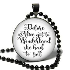 Alice in Wonderland Quote Glass Top Pendant Necklace Inspirational Quote Gift