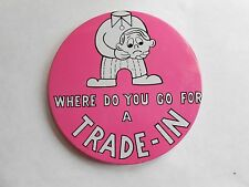 Humorous Vintage Man Holding Head Where Do You Go For a Trade-In Slogan Pinback