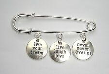Never Give Up ! Live Laugh Love Live Your Dream Charms Safety Pin Brooch Never