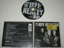 The Jeff Healey Band / Hell To Payer (Arista /260 815) CD Album