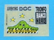 JUVE NELLA LEGGENDA-Ed.MASTER 91-Figurina/TRASFERELLO- JUVENTINO DOC -NEW