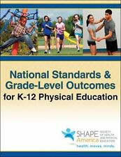 National Standards and Grade-Level Outcomes for K-12 Physical Education by...