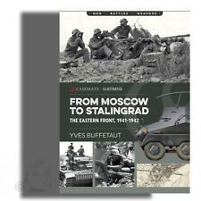 BOOK: FROM MOSCOW TO STALINGRAD; THE EASTERN FRONT, 1941-1942