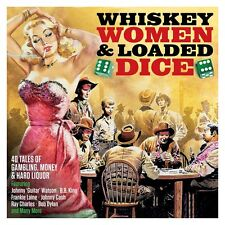 Whiskey, Women & Loaded Dice 2 CDs Johnny Watson B B King Frankie Laine +more