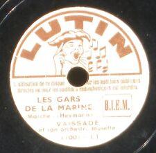 Les gars de la marine & Coucou Vaissade 78 RPM 10'' 18 cm Lutin VG++