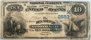 Series 1882 $10 Nat'l Currency The Des Moines National Bank, Des Moines, IA!