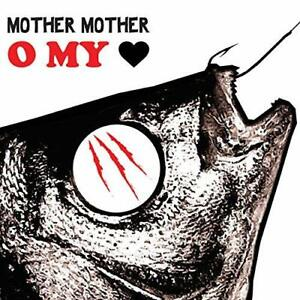 MOTHER MOTHER-O MY HEART (10TH ANNIVERSARY) VINYL LP NEUF