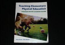 TEACHING ELEMENTARY PHYSICAL EDUCATION  PETER HASTIE ELLEN MARTIN TEXTBOOK EX *