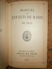 Manuel des enfants de Marie de Sion Edition Zech et Fils 1928