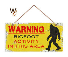 Big Foot Sign, Warning Bigfoot Activity In The Area, 5x10 Rustic Wood Sign