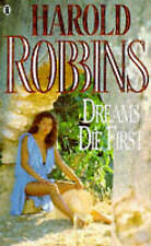 Dreams Die First, Harold Robbins, Used; Good Book
