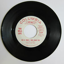 The WILD LIFE: This Is What I Was Made For - VG+ Double A Columbia Promo Psych