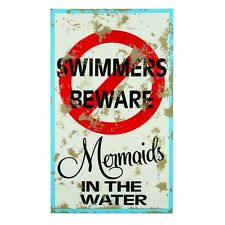 """Swimmers Beware Mermaids in the Water Warning Tin Sign 15""""H Nautical Bar Plaque"""