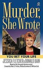 You Bet Your Life (Murder, She Wrote Mysteries), Very Good Condition Book, Fletc