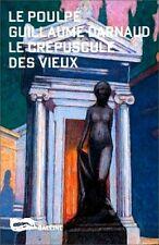 """EO """" LE POULPE """" GUILLAUME DARNAUD + BELLE DÉDICACE : LE CRÉPUSCULE DES VIEUX"""