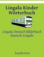 Lingala Kinder Wörterbuch : Lingala-Deutsch Bilderbuch, Deutsch-Lingala by...