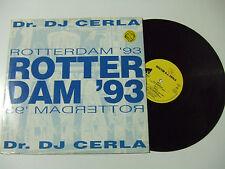 "Dr. DJ Cerla – Rotterdam '93 – Disco 12"" MAXI PROMO Vinile ITALIA 1993 House"