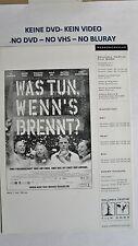 (W21) Werberatschlag - WAS TUN WENN'S BRENNT Til Schweiger