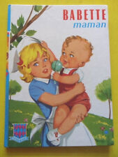 Jean Sidobre Babette Maman Editions G. P. Collection Rouge et Bleue n° 132 1973