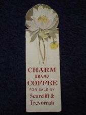 1920's Rare CHARM Brand COFFEE Bookmark JANESVILLE, WI~ By SCARCLIFF & TREVORRAH