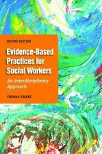 Evidence-Based Practice For Social Workers: An Interdisciplinary Approach, Thoma