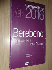 LIBRO BOOK GUIDA BEREBENE BERE BENE 2015 GAMBERO ROSSO 2000 VINI SOTTO I 10 EURO