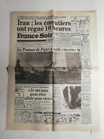 N367 La Une Du Journal France-soir 7 novembre 1978 Iran les emeutiers