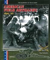 Gaujac: American Field Artillery 1941-45 WW2/Artillerie/Modellbau/U.S.Army/Fotos