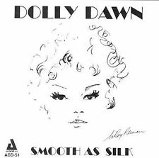 Dawn, Dolly-Smooth As Silk CD NEW