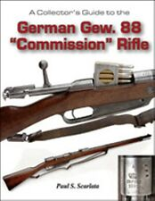 """Collector's Guide to German Gew. 88 """"Commission""""  Rifle Soft Cover New Book"""