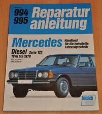 MERCEDES W123 200D 220D 240D 300D 1976-1978 Diesel Motor Reparaturanleitung B994