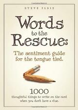 Words to the Rescue: The sentiment guide for the tongue tied. 1000 thoughtful th