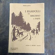 Henry Koch I RAMPOLLI DEL BIRICHINO DI PAPA' 1A ITA