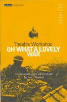 Oh What a Lovely War (Modern Classics) by Theatre Workshop.