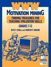 USED (GD) WWW Motivation Mining: Finding Treasures for Teaching Evaluation Skill