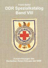 DDR Spezialkatalog Band 8 Auszeichnungen des Deutschen Roten Kreuzes DRK Buch