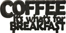 "NEW!~Wood Word Art Sign~""COFFEE IT'S WHAT'S FOR BREAKFAST""~Plaque/Stand"