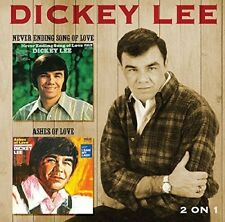 DICKEY LEE - NEVER ENDING SONG OF LOVE/ASHES OF LOVE  CD NEU