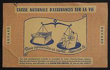 BUVARD PUBLICITAIRE ANCIEN : CAISSE NATIONALE D'ASSURANCES SUR LA VIE