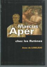 Marcus Aper chez les rutenes.Anne de LESELEUC.France Loisirs TH3C