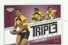 2013 NRL ELITE TRIPLE THREAT BRISBANE BRONCOS COREY PARKER TT3 card FREE POST